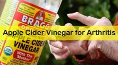 Do you know how to cure arthritis using apple cider vinegar? Here is the amazing list of tips to get rid of arthritis using Apple Cider Vinegar.