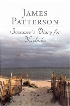 Suzanne's Diary for Nicholas, by James Patterson