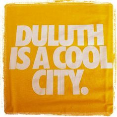 Duluth is a cool city. #Duluth #Minnesota #cool #city