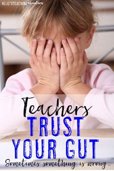 Teachers: Trust Your