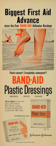 1952 Ad Band-Aid Plastic Strips Dressings First Aid - Old Advertisements, Retro Advertising, Retro Ads, Vintage Ads, Vintage Posters, Vintage Soul, Poster Ads, Old Signs, Old Ads
