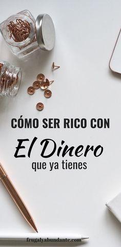 CÓMO SER RICO CON EL DINERO QUE YA TIENES #gastarmenos #finanzaspersonales #planeacionfinanciera #comoorganizarvida #ahorrardinero #mentalidaddinero #pagatusdeudas #ganardinero
