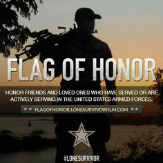 Flag of Honor ~ Lone Survivor