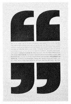 ad by Lew Ford, Sam Dalton + Mel Richman Lovely quote idea Poem Design, Graphisches Design, Design Quotes, Design Trends, Graphic Design Layouts, Graphic Design Posters, Graphic Design Typography, Brochure Design, Newspaper Layout