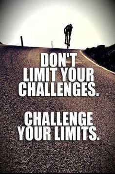 """""""Don't limit your challenges. Challenge your limits."""" #Fitness #Inspiration #Quote"""
