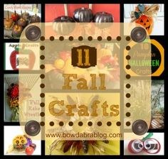 Fun! 11 Fall Crafts- diy tutorial