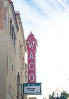 10 Hours in Waco, TX: 10 Things We Learned