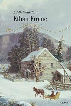 Ethan Frome (Edith Wharton)