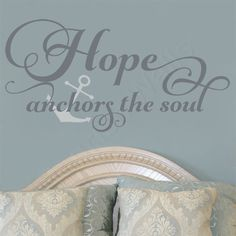 Hope Anchors The Soul Vinyl Wall Decal - Hebrews 6 19 Wall Quote - Scripture Wall Decal - Family Vinyl Decal Quote - Home Decor Decal by FleurishWalls on ... & 17 best Home u0026 Family Quotes Wall Decals images on Pinterest ...