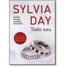 Livro Todo Seu - Vol.5 - Série Crossfire em até 6x sem juros | Romance Erótico | Cia. dos Livros
