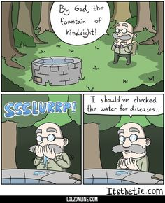 The Fountain Of Hindsight#funny #lol #lolzonline