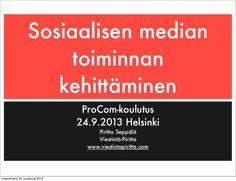 """Esitys on runko 24.9.2013 ProComilla pidetystä koulutuksesta """"Sosiaalisen median toiminnan kehittäminen"""". Materiaali toimii perusrunkona organisaatioille, jotka ovat jo olleet jonkin aikaa mukana sosiaalisessa mediassa ja haluavat nyt lähteä kehittämään sosiaalisen median viestintää, markkinointia sekä toimintaa. Koulutuksessa analysoimme käytännössä erityisesti Facebook-sivun sisältöä ja tavoitteiden toteutumista."""