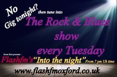 http://www.flashfmoxford.co.uk/ Three hours of #rock #blues on #flashfmoxford #internetradio at its best, text in 07779 44 22 77 this DJ does take requests LOVED MUSIC FOR MUSIC LOVERS