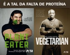 Peta.... because without meat, protein is possible!  IT!