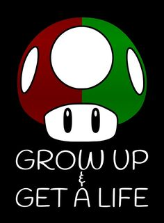 Grow Up & Get A Life Mushroom by Robert Partridge