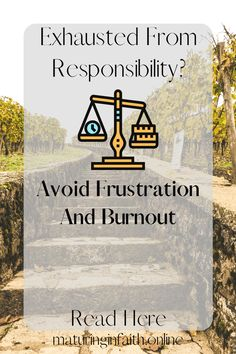 Are You Exhausted Of Responsibility? Why Can It Be A Blessing Yet Frequently Feel Like A Curse? Here Are Ways To Avoid Frustration And Burnout. – Maturing In Faith A Blessing, Feel Like, Exhausted, Continue Reading, No Response, Blessed, Faith, Relationship, Parenting
