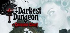 Darkest Dungeon: The Crimson Court Expansion Launching on PC, Mac and Linux June 19