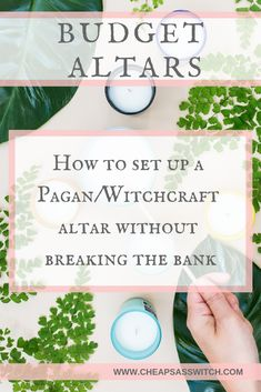 Budget Altars - Learn how to set up a Pagan, Witchcraft, or Wiccan altar without making your wallet cry.