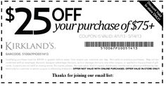 Kirklands Printable Coupons: $25 off $75 (Printable) - Expires 5/14