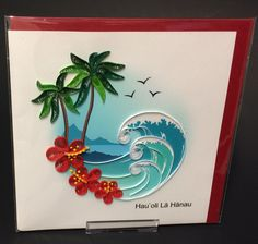 """Happy Birthday"" card in Hawaiian with a beach scene, with palm trees, waves and red hibiscus flowers."