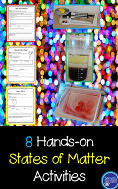 This twenty-page resource includes eight hands-on activities to allow students to understand the differences between solids, liquids, and gases. Activities will pique the interest of the students while also reinforce concepts of mass, density, changes and characteristics of states of matter.