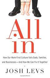 "Josh Levs, author of All In. Topic: How our work-first culture fails dads, families, and businesses. Issues: The parental leave battle; the struggle between work and family; Dumping the ""doofus dad"" stereotype; challenges of being a military dad; dads' changing priorities; the overall importance of fathers in children's life."