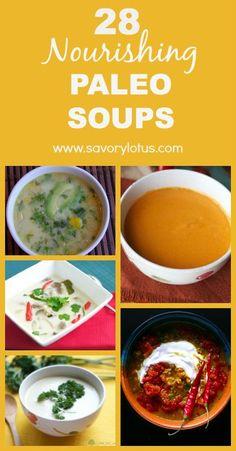 28 Nourishing Paleo Soups - http://savorylotus.com
