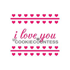I Love You Culinary Stencil by The Cookie Countess