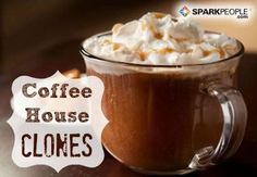 Swap the Starbucks: 17 Skinnier Recipes Worth Sipping | SparkPeople