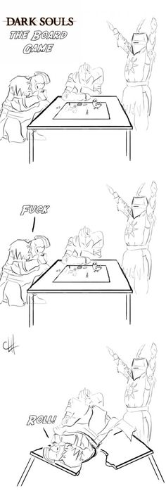 How I imagine all Dark Souls board games play out.