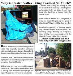 Broken-down couches with stuffing spewed across the sidewalk, outdated televisions with smashed screens, dressers dumped with drawers busted into piles of splintered wood. More than ever, Castro Valley streets are being blighted by unlawfully dumped unwanted household items and furniture.