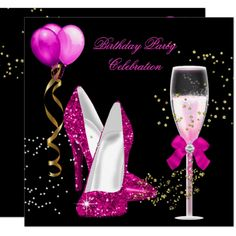 Hot Pink Gold Glitter Black Birthday Party High Heel Shoes Champagne Glasses White Gold Yellow Glitter Birthday Party Streamers balloon Elegant Classy Celebrations All Occasion Invitations. Party birthday invites Template for Glitter Birthday Parties, Pink And Gold Birthday Party, 60th Birthday Party, Birthday Party Invitations, Happy Birthday Wishes Cards, Happy Birthday Baby, Happy Birthday Shoes, Pink Und Gold, White Gold