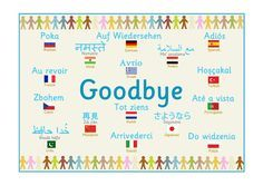 Multilingual 'Goodbye' Poster... featuring the word 'welcome' in a variety of different languages.