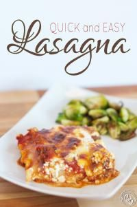 Quick and Easy Lasagna is a delicious go to meal that your family will love!