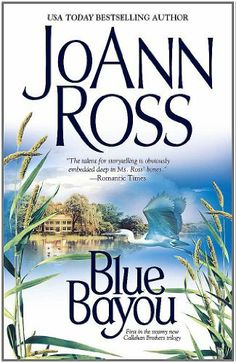 Blue Bayou by JoAnn Ross. $8.00. Author: JoAnn Ross. 400 pages. Publisher: Pocket Books (April 2, 2002)