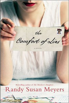 So looking forward to reading this one. I LOVED her first book. RED HOT BOOK OF THE WEEK:   The Comfort of Lies  by Randy Susan Meyers