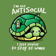 I'm not antisocial I just prefer to stay at home - turtle -- cool & funny idea f. - I'm not antisocial I just prefer to stay at home – turtle — cool & funny idea for bookworm an - Cute Cartoon Drawings, Cute Animal Drawings, Cute Turtle Drawings, Horse Drawings, Cartoon T Shirts, Cute Animal Quotes, Cute Animals, Turtle Quotes, Turtle Meme