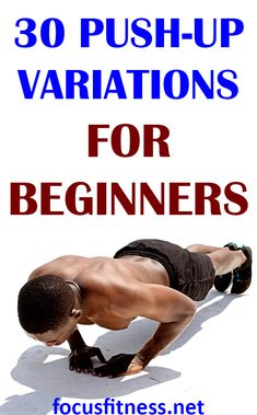 30 Best Push-Up Variations for Beginners - Focus Fitness If you want to build muscle and strength, this article will show you easy push-up variations for be Easy Workouts, At Home Workouts, Monthly Workouts, Morning Workouts, Push Up Beginner, Bodyweight Strength Training, Push Up Workout, Plyometric Workout, Workout Session