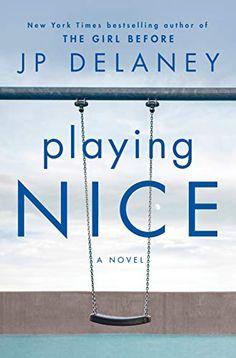 Amazon.com: Playing Nice: A Novel eBook: Delaney, JP: Kindle Store