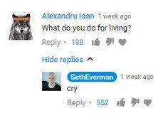 Seth Everman you are my hero