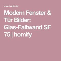 Modern Fenster & Tür Bilder: Glas-Faltwand SF 75 | homify