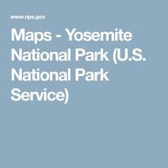 Maps - Yosemite National Park (U.S. National Park Service)
