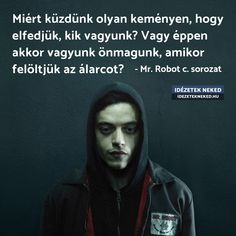 Mr Robot, Anna, Gay, Quotes, Quotations, Quote, Shut Up Quotes