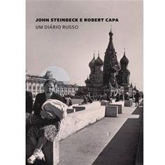Um diário russo- John Steinbeck e Robert Capa