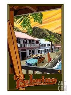 Old Lahaina Fishing Town with Surfer Maui Hawaii Lantern Press Giclee Print poster print Lahaina Hawaii, Hawaii Surf, Hawaii Life, Honolulu Hawaii, Hawaii Vintage, Vintage Hawaiian, Aloha Vintage, Voyage Hawaii, Cities