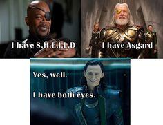 Both eyes...haha! That Loki!