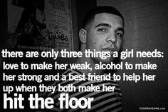 Three things a girl needs