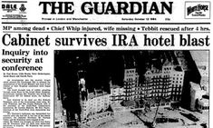 A bomb was planted in the hotel by the IRA with the purpose to kill Prime Minister Margaret Thatcher and her cabinet, who were staying at the hotel for the Conservative Party conference. Grand Hotel Brighton, Brighton Hotels, The Ira, Tory Party, Newspaper Headlines, Margaret Thatcher, House Of Commons, Newspaper Article, Thanks For The Memories