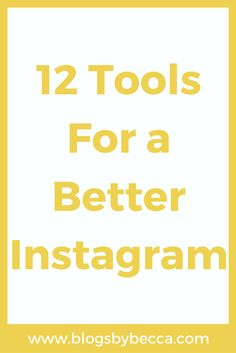 12 Tools For a Better Instagram. LOVE these tips and tricks for social media. Beginners and advanced bloggers can all use these tools and ideas on Instagram to get more followers!