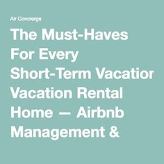 The Must-Haves For Every Short-Term Vacation Rental Home — Airbnb Management & Vacation Rental Tips Air Concierge Vacation Home Rentals, Cabin Rentals, Vacation Resorts, Vacation Spots, Rental Decorating, Decorating Tips, Rental Space, Airbnb Host, Dishwasher Soap